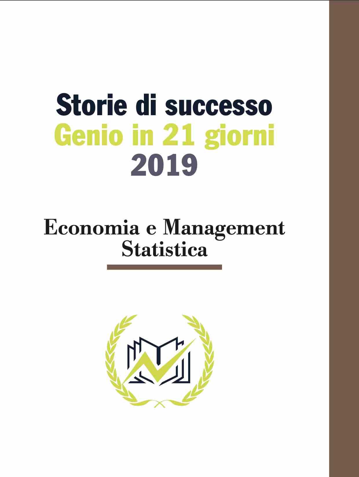 Testimonianze Genio in 21 Giorni conomia e Management, Statistica