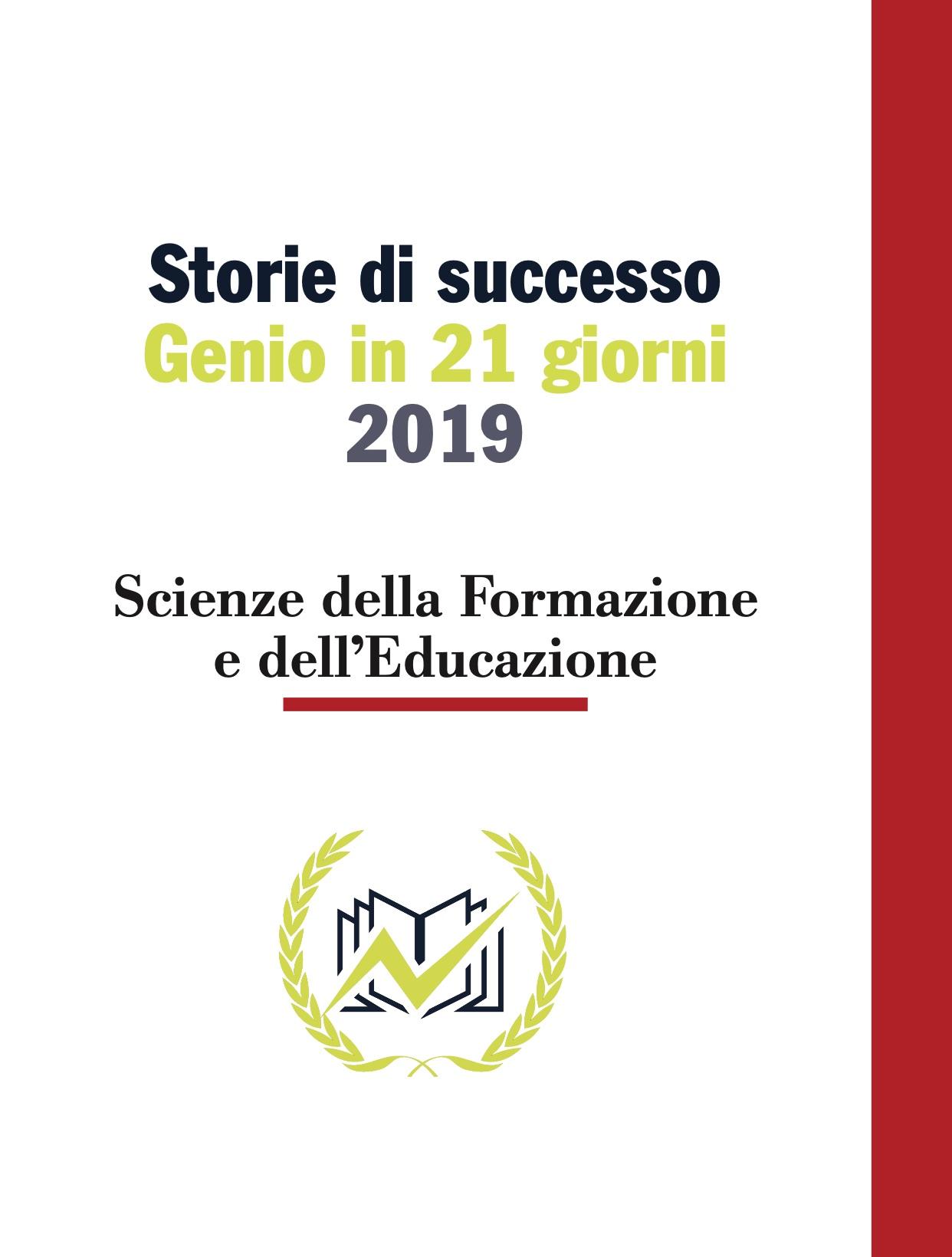 Testimonianze Genio in 21 Giorni Scienze della Formazione e dell'educazione