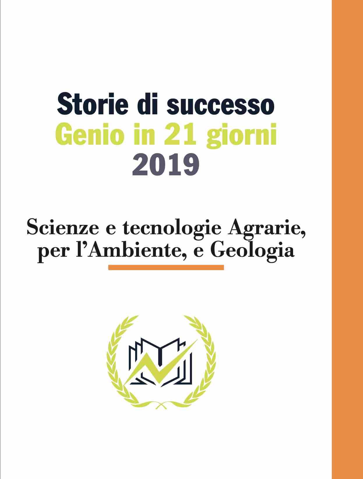 Testimonianze Genio in 21 Giorni Scienze e tecnologie Agrarie, per l'Ambiente e Geologia