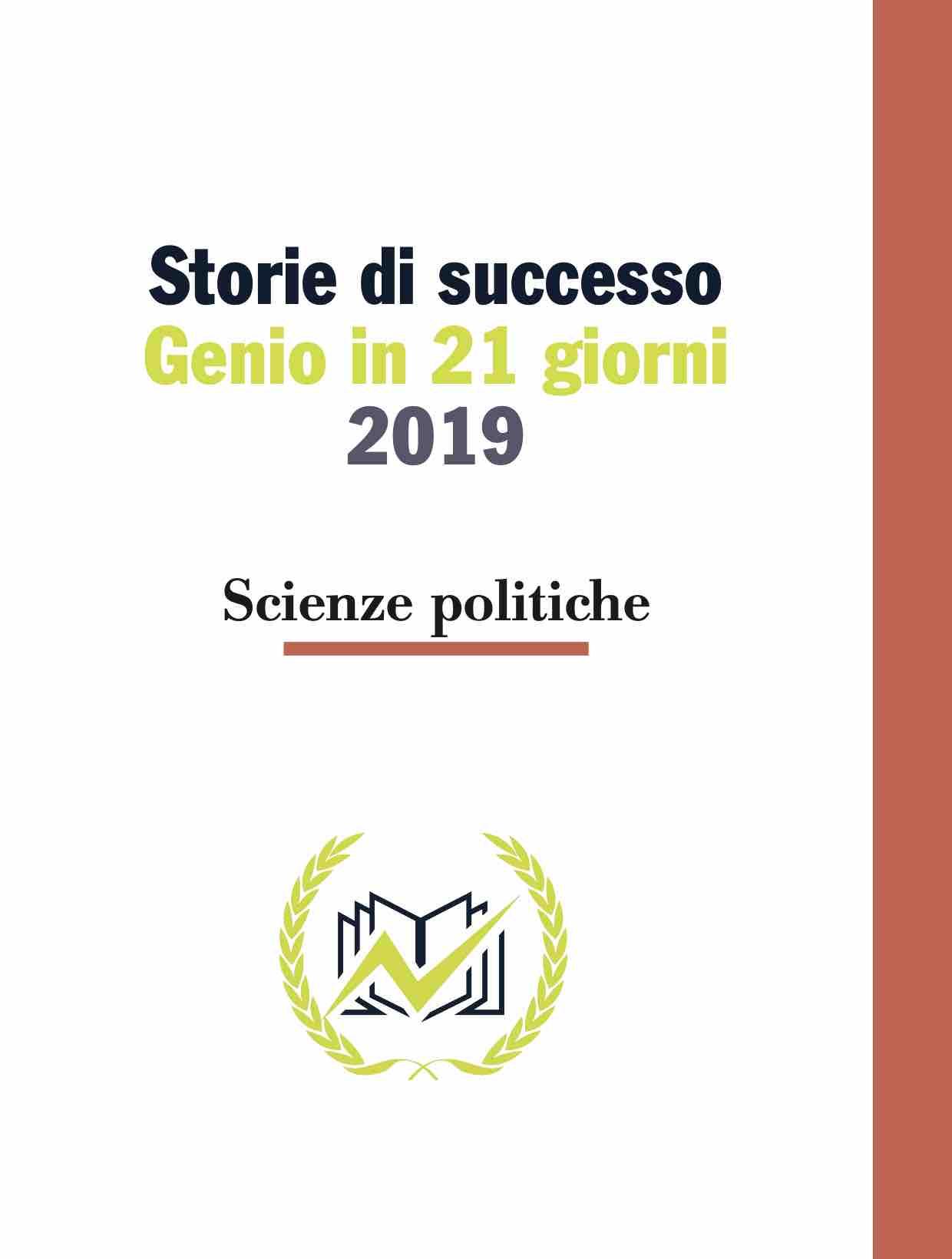 Testimonianze Genio in 21 Giorni Scienze politiche