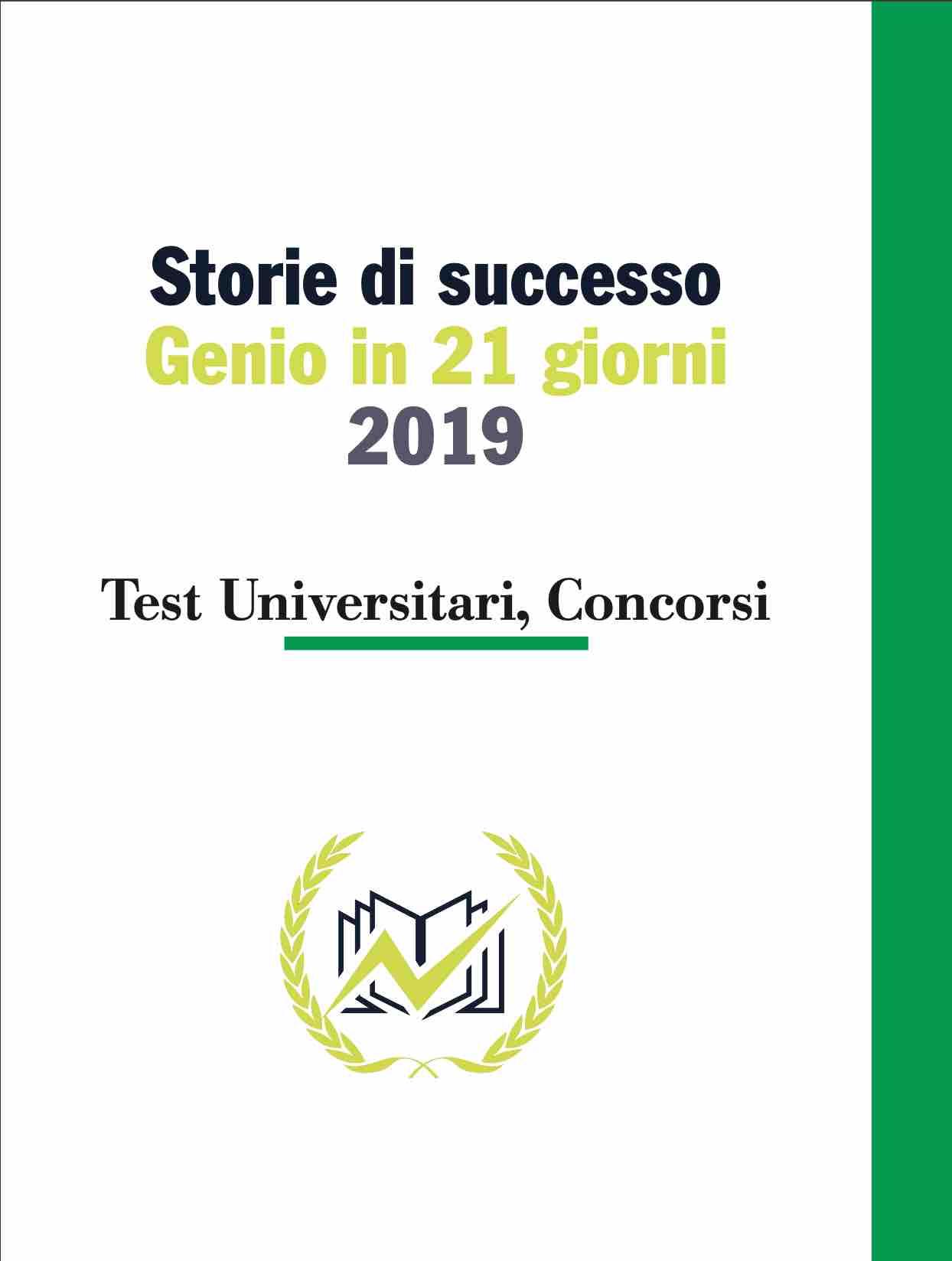 Testimonianze Genio in 21 Giorni Test Universitari, Concorsi