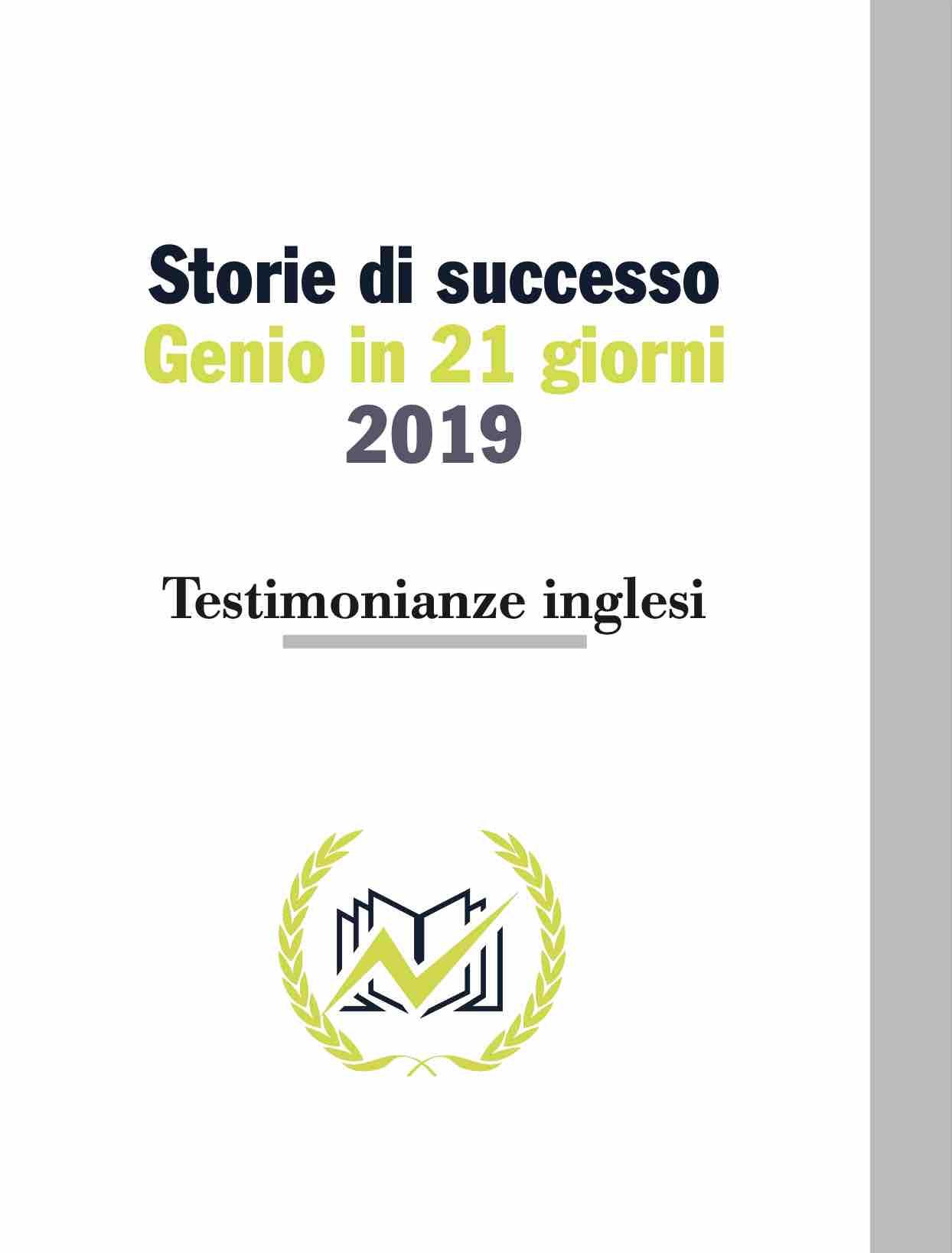 Testimonianze Genio in 21 Giorni Inglese